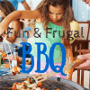 fun and frugal barbecue