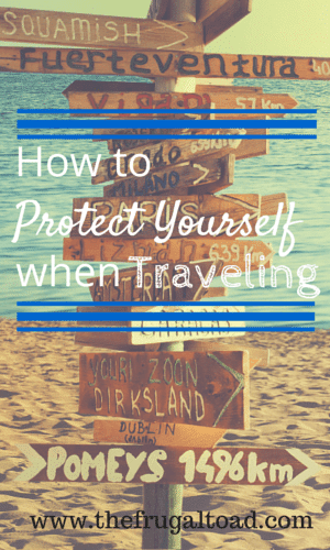 protect yourself when traveling