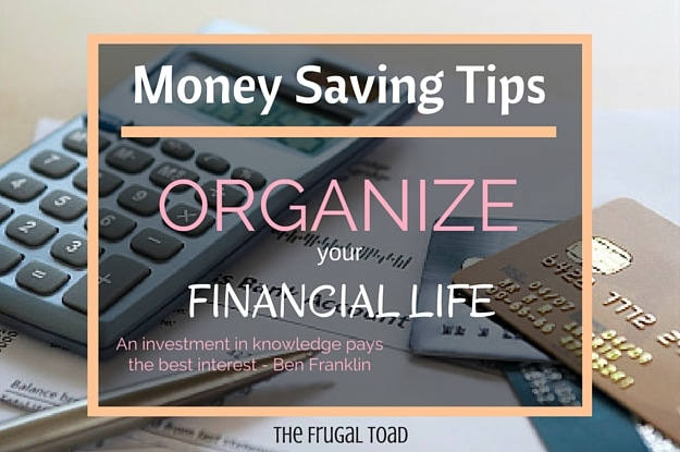 Organize Your Financial Life