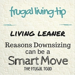 downsizing is a smart move