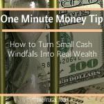 small cash windfalls