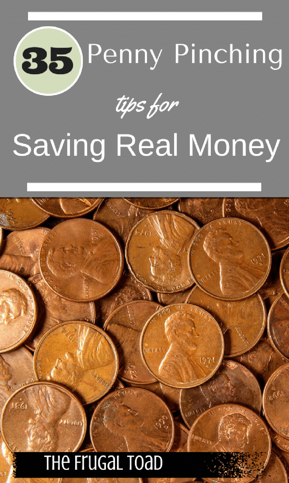 35 Extreme Penny Pinching Tips for Saving Real Money
