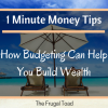 1 Minute Money Tips_ How Budgeting Can Build Wealth