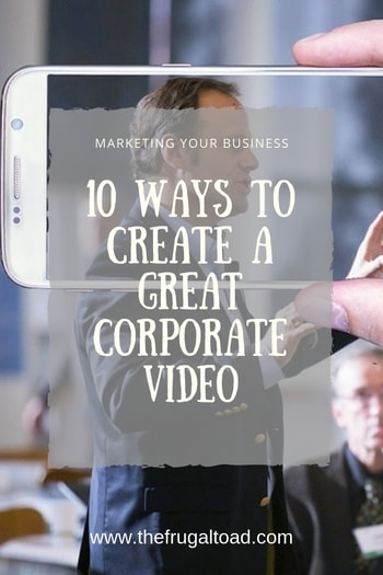 ways to create a great corporate video