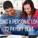 Using-a-Personal-Loan-to-Payoff-Debt